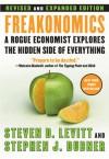 Freakonomics Rev Ed: (and Other Riddles of Modern Life) - Steven D. Levitt, Stephen J. Dubner