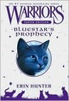 Bluestar's Prophecy - Erin Hunter, Wayne McLoughlin