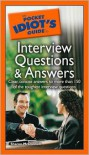 The Pocket Idiot's Guide to Interview Questions and Answers - Sharon McDonnell