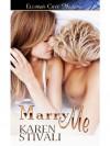 Marry Me - Karen Stivali
