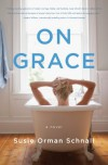 On Grace - Susie Orman Schnall