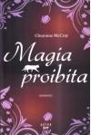 Magia proibita - Cheyenne McCray