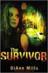 The Survivor - DiAnn Mills