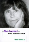 The Pretext - Rae Armantrout