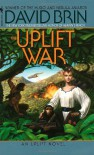 The Uplift War - David Brin