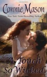 A Touch So Wicked - Connie Mason
