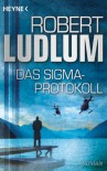 Das Sigma-Protokoll - Robert Ludlum, Wolfgang Müller