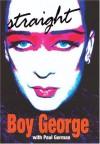 Straight - Boy George