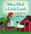 Mary Had a Little Lamb - sarah josepha hale,  Tomie dePaola (Illustrator)