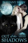 Out of the Shadows (A Werewolf Wars Novel) - Bethany Shaw