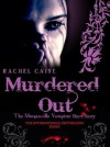 Murdered Out - Rachel Caine