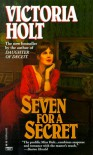 Seven for a Secret - Victoria Holt
