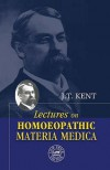 Lectures on Materia Medica - J.T. Kent