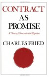 Contract as Promise - Charles Fried