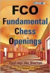 FCO: Fundamental Chess Openings - Paul van der Sterren