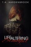 Life Altering Beautiful - T.A. Hardenbrook
