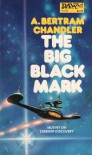 The Big Black Mark - A. Bertram Chandler
