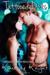 Tattooed Dots (The Halo Series) (Volume 1) - Kimberly Knight