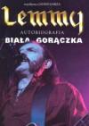 Biała Gorączka - Ian Fraiser 'Lemmy' Kilmister