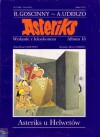 Asteriks u Helwetów - René Goscinny, Albert Uderzo