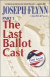 The Last Ballot Cast - Joseph Flynn