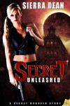 Secret Unleashed - Sierra Dean