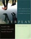 Interplay: The Process of Interpersonal Communication - Ronald B. Adler, Lawrence B. Rosenfeld, Russell F. Proctor