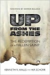 Up From The Ashes - Kenneth R. Walls, H.R. Schorr