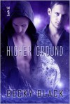 Higher Ground - Becky Black