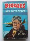 Biggles Air Detective - W.E. Johns