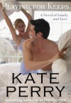 Playing for Keeps - Kate Perry
