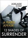 Paris Affair - Adelaide Cole