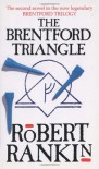 The Brentford Triangle - Robert Rankin