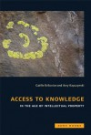 Access to Knowledge in the Age of Intellectual Property - Gaelle Krikorian, Amy Kapczynski