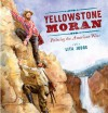 Yellowstone Moran: Painting the American West - Lita Judge