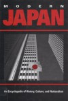 Modern Japan: An Encyclopedia Of History, Culture, And Nationalism - James L. Huffman