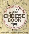 World Cheese Book - Juliet Harbutt