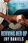 Revving Her Up (Full Throttle) - Joy Daniels
