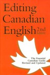 Editing Canadian English - Catherine Cragg, Editors' Association of Canada