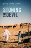 Stoning the Devil - Garry Craig Powell