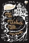 The Thirteenth Tale - Dongeng Ketiga Belas - Diane Setterfield, Chandra Novwidya Murtiana
