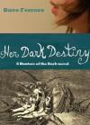 Her Dark Destiny - Dave Ferraro