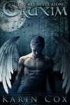 Cruxim: You Are Never Alone (Paranormal Fallen Angels) (Volume 1) - Karin Cox