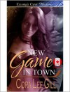 New Game in Town - Cora Lee Gill