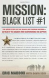 Mission: Black List #1: The Inside Story of the Search for Saddam Hussein---As Told by the Soldier Who Masterminded His Capture - Eric Maddox, Davin Seay