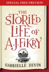 The Storied Life of A.J. Fikry: Free Preview Plus Bonus Material - Gabrielle Zevin