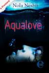 Aqualove - Nola Nesbit