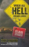 When All Hell Breaks Loose: Stuff You Need To Survive When Disaster Strikes - Cody Lundin