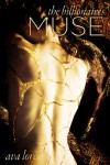 The Billionaire's Muse: The Complete Series - Ava Lore