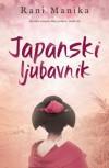 Japanski ljubavnik - Rani Manika